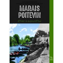 Livre : Le Marais Poitevin d'hier à aujourd'hui