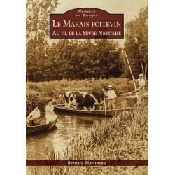 Livre : Le Marais Poitevin au fil de la Sèvre Niortaise
