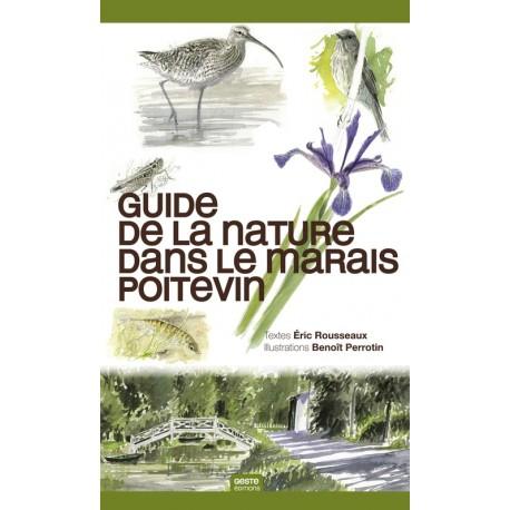 Le Guide de la nature dans le Marais Poitevin