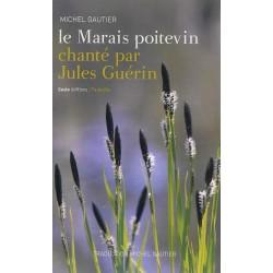 Le Marais poitevin chanté par Jules Guérin