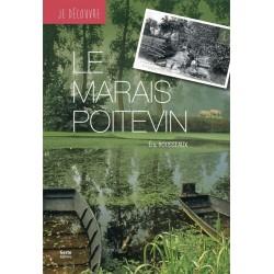 Je découvre le Marais Poitevin Eric Rousseaux