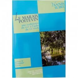 Le Marais poitevin - Une écohistoire du XVIe à l'aube du XXe siècle