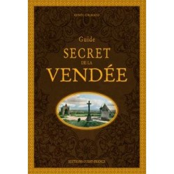 Guide secret de la Vendée