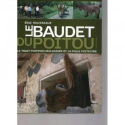 Le baudet du Poitou, le trait poitevin mulassier et la mule poitevine