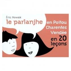 Le parlanjhe en Poitou-Charentes et Vendée en 20 leçons