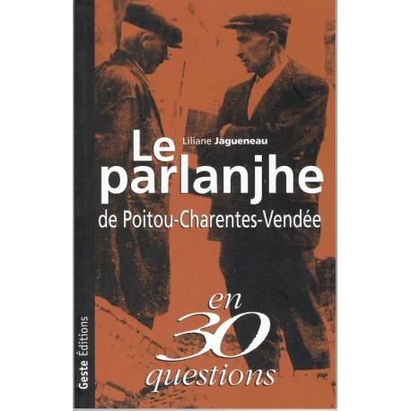 Le parlanjhe de Poitou-Charentes-Vendée en 30 questions