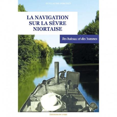 La navigation sur la Sèvre niortaise - Des bateaux et des hommes