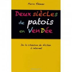 Deux siècles de patois en Vendée