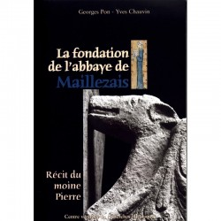 La fondation de l'abbaye de Maillezais. Récit du moine Pierre.