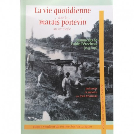 La vie quotidienne dans le Marais Poitevin au XIXe siècle