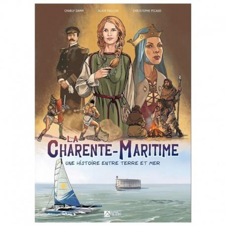 La Charente-Maritime, une histoire entre terre et mer
