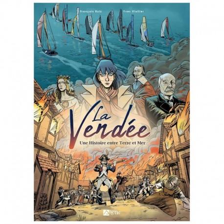 La Vendée - Une Histoire entre Terre et Mer