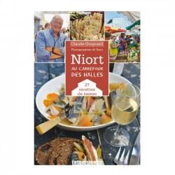 Niort, au carrefour des Halles - 27 recettes de saison